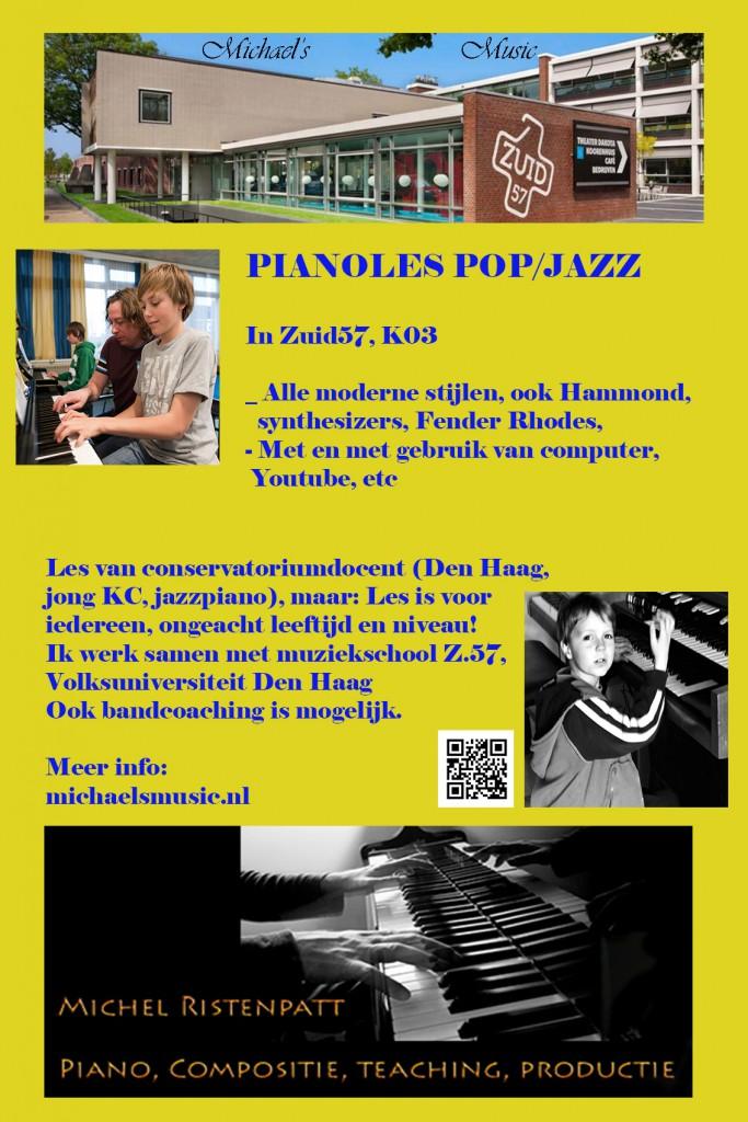 PIANOLES POP/JAZZ In Zuid57, K03 - Alle moderne stijlen, ook Hammond, synthesizers, Fender Rhodes - Met gebruik van computer en Youtube - Les van conservatoriumdocent (Den Haag, jong KC, jazzpiano) - Les is voor iedereen, ongeacht leeftijd en niveau! - Ik werk samen met muziekschool Z.57, Volksuniversiteit Den Haag - Ook bandcoaching is mogelijk.